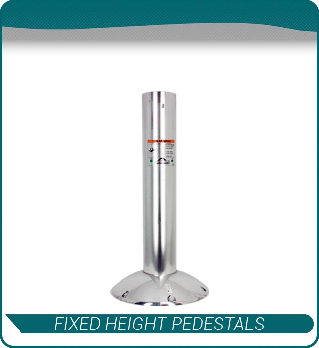 fixed height pedestals